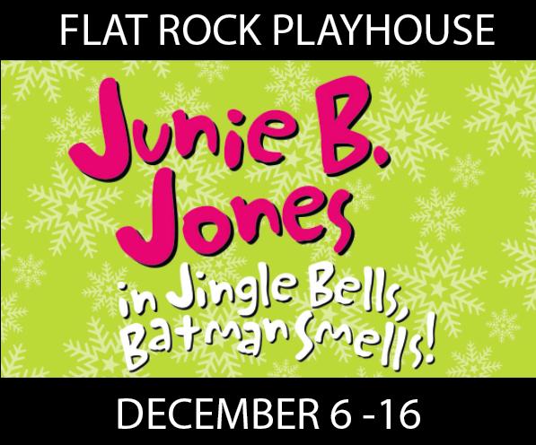 Flat Rock Playhouse Junie B. Jones