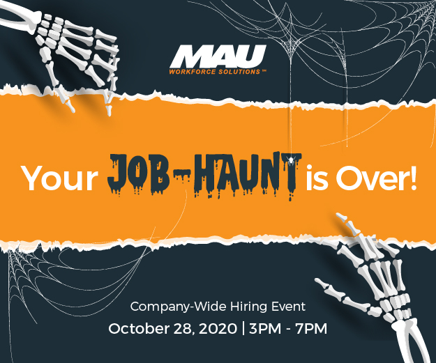MAU - Your Job Haunt is Over